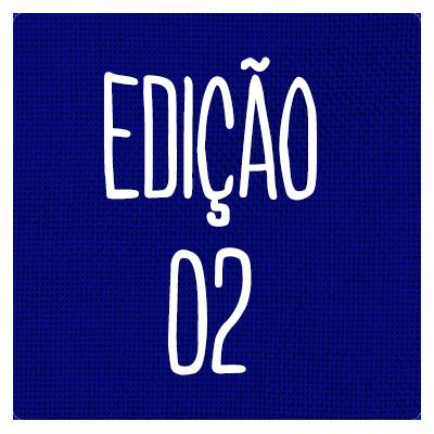 EDIÇÃO 02