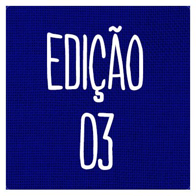 EDIÇÃO 03