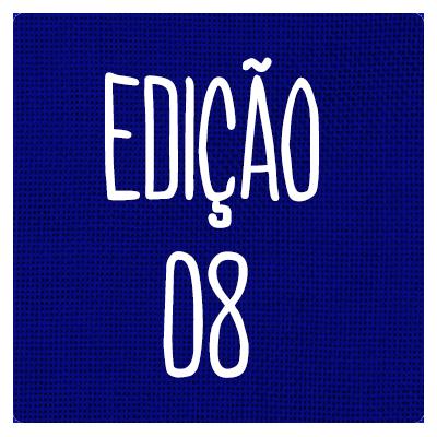 EDIÇÃO 08