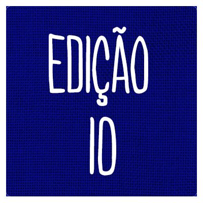 EDIÇÃO 10