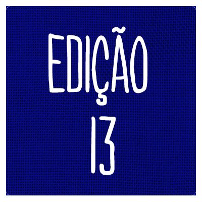 EDIÇÃO 13
