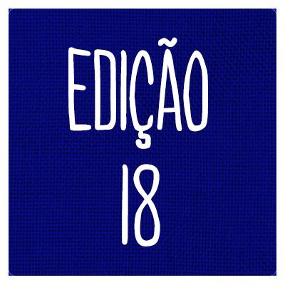 EDIÇÃO 18