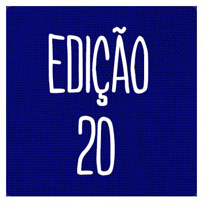 EDIÇÃO 20